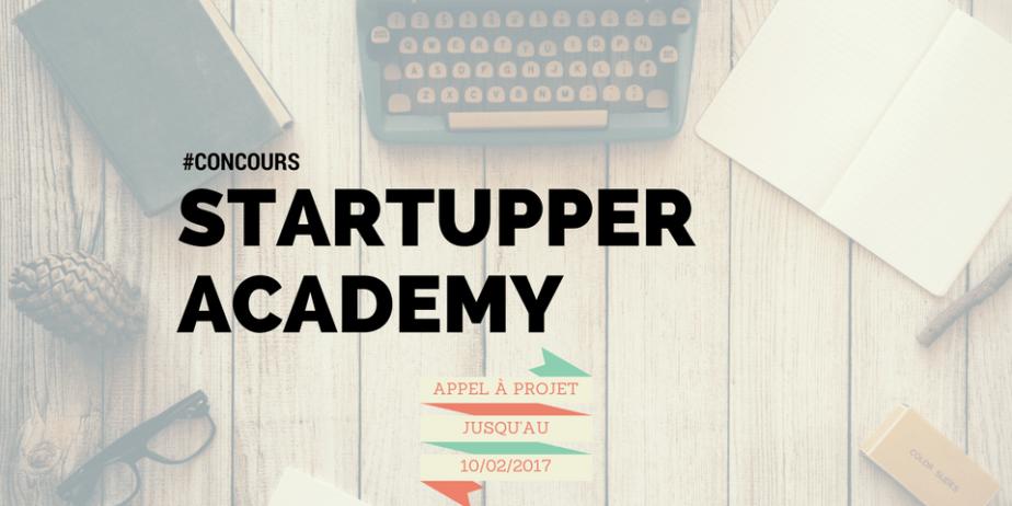 Startupper Academy : Appel à projet