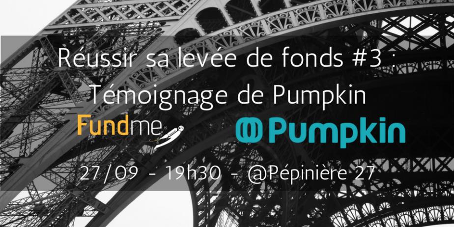 Réussir sa levée de fonds #3 : Témoignage de la startup Pumpkin