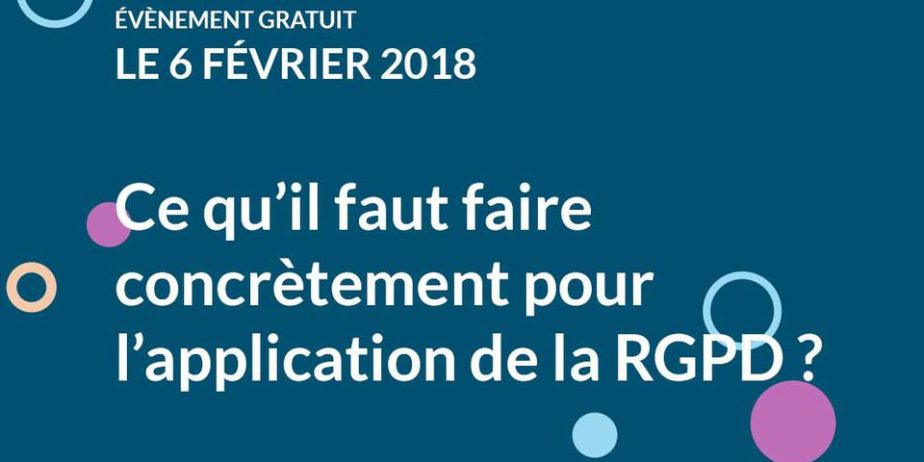 RGPD, que doit-on faire concrètement?
