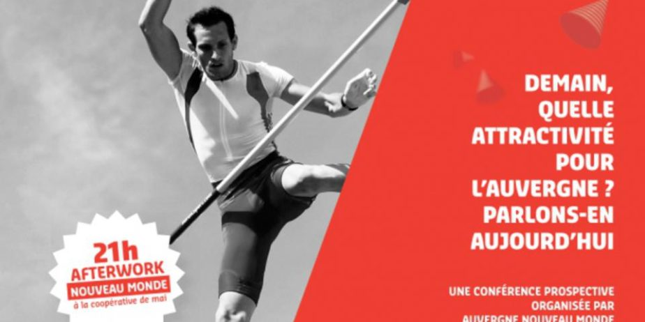 Grand Forum du Nouveau Monde : L'Auvergne (ré)invente son attractivité