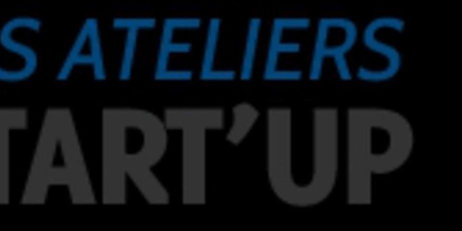 Atelier Start'UP : Financer sa startup par le crowdfunding