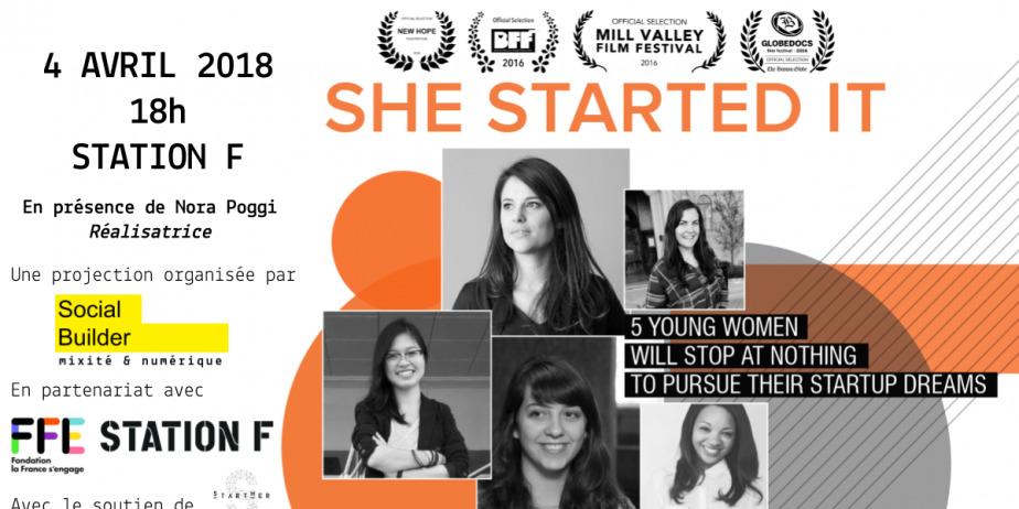 #WomenInTech #Entrepreneures Projection - Rencontre  She Started It en présence de la réalistatrice Nora Poggi