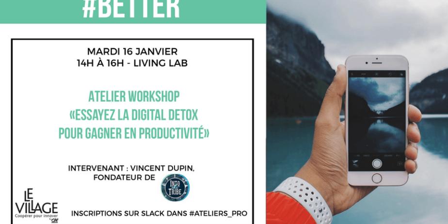 """Workshop : """"Essayez la digital detox pour gagner en productivité !"""""""