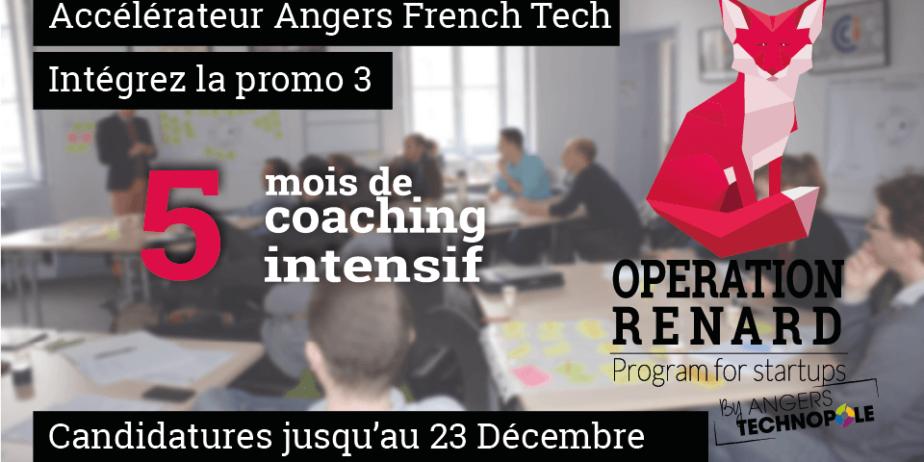 Opération Renard, Intégrez l'accélérateur Angers French Tech
