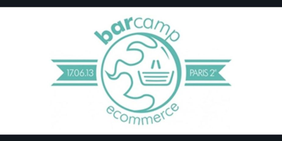 Barcamp Ecommerce Paris