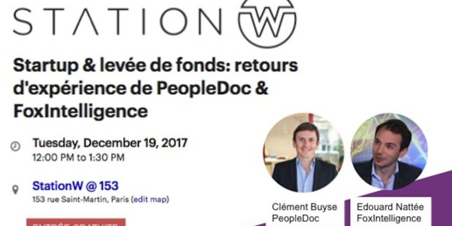 Startup & levée de fonds : retours d'expérience de PeopleDoc & FoxIntelligence