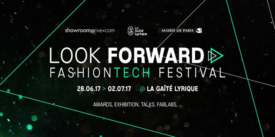 LOOK FORWARD FASHIONTECH FESTIVAL