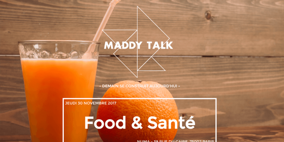 Maddy Talk – Food & Santé
