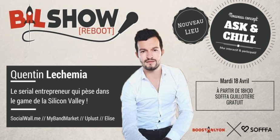 #BILShow – Quentin Lechemia – Conférence & Networking
