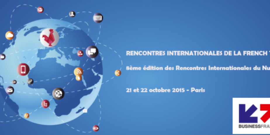 Rencontres Internationales de French Tech 2015