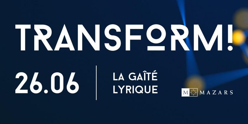 Soirée annuelle Mazars TRANSFORM!  à  la Gaité Lyrique