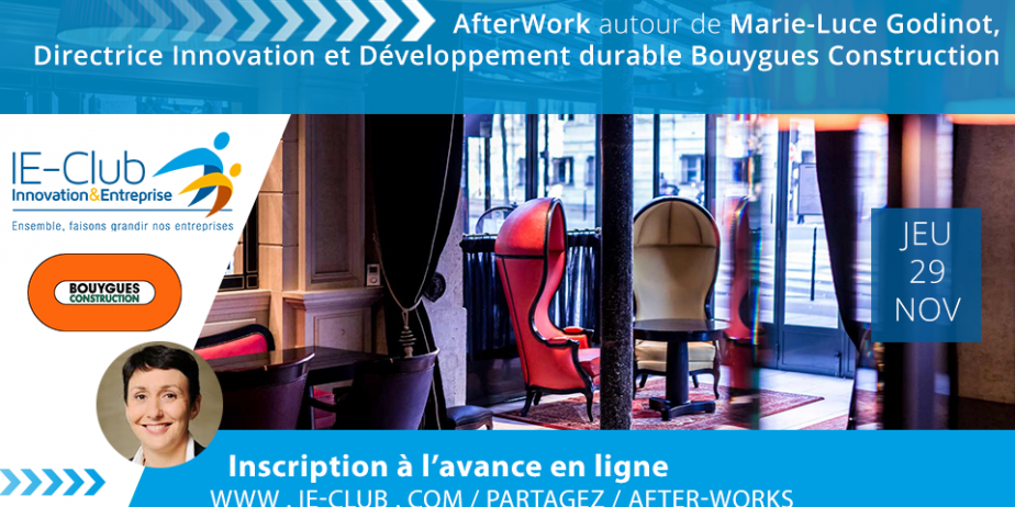 After Work - Marie-Luce Godinot, Dir. Innovation Bouygues Construction