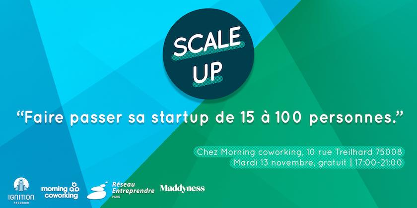 Scale Up - Faire passer sa start-up de 15 à 100 personnes