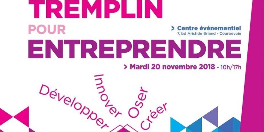 TREMPLIN POUR ENTREPRENDRE – 4ème édition. Le salon pour la création et le développement de l'entreprise