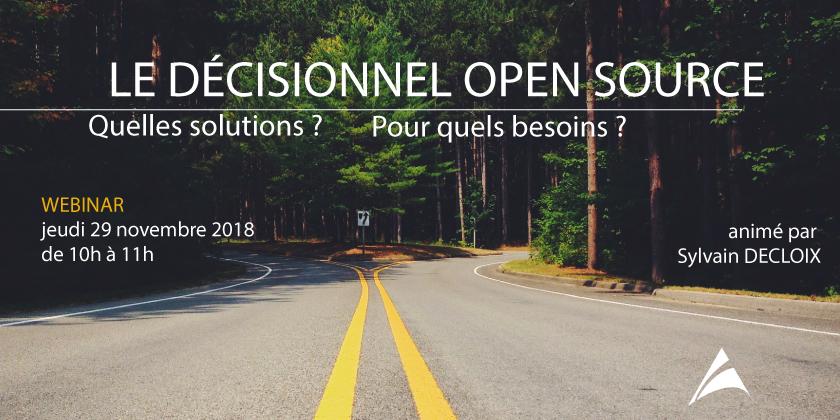 Webinar Le décisionnel open source : quelles solutions ? pour quels besoins ?
