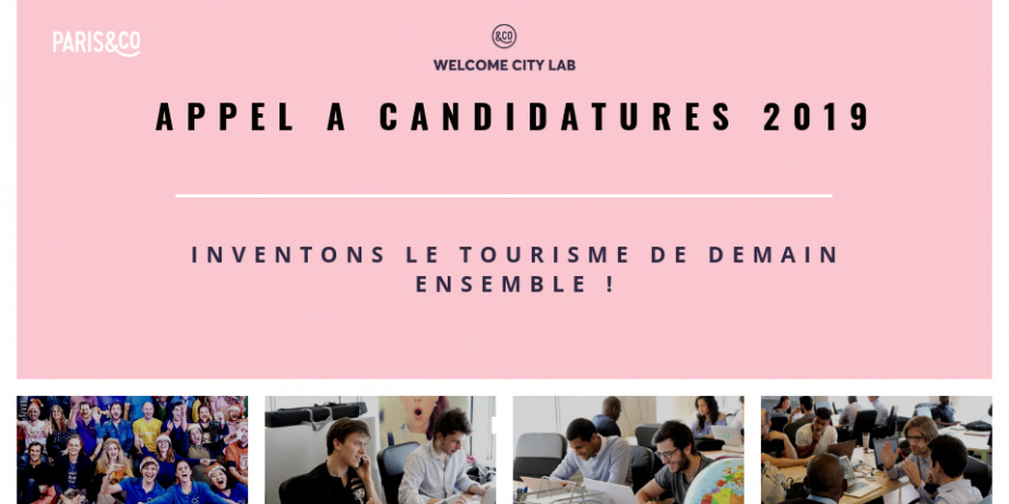 Le Welcome City Lab, premier incubateur dédié au tourisme lance son appel à candidatures 2019 !