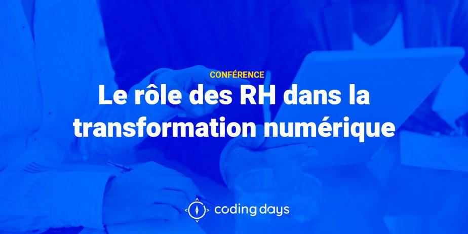 Le rôle des RH dans la transformation numérique
