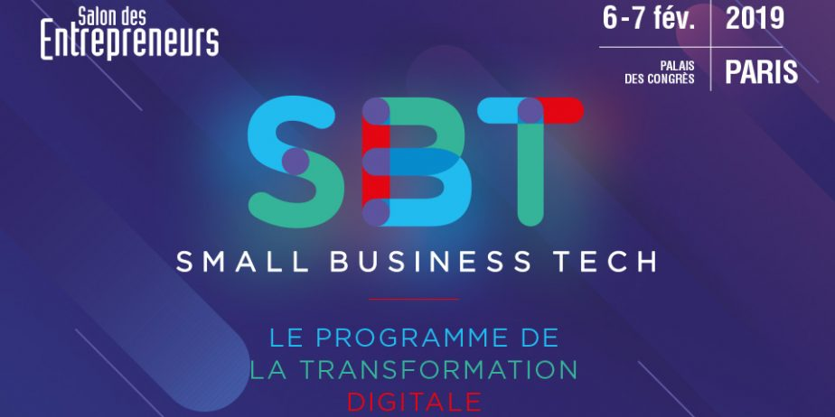 Small Business Tech au Salon des Entrepreneurs de Paris 2019