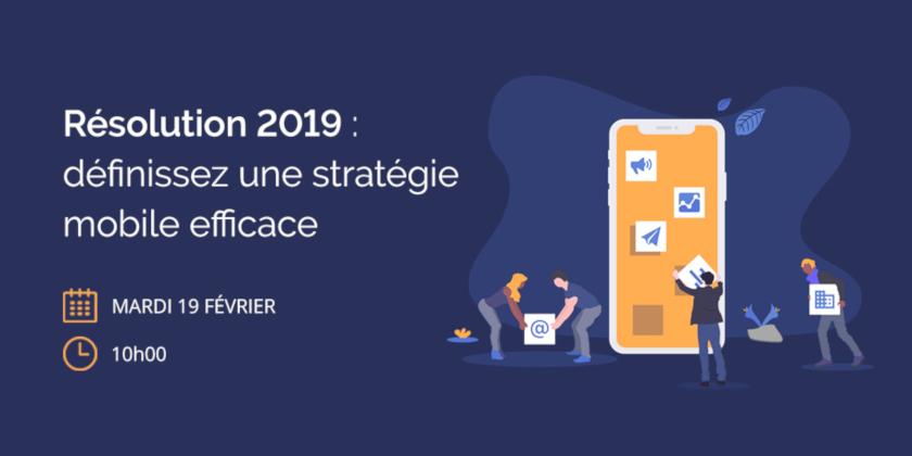 Webinar Marketing Mobile : définissez une stratégie Mobile efficace