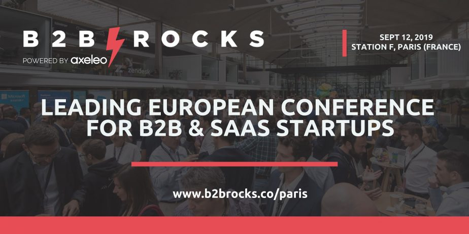 B2B ROCKS Paris - Conférence Européenne pour les Startups B2B & SaaS