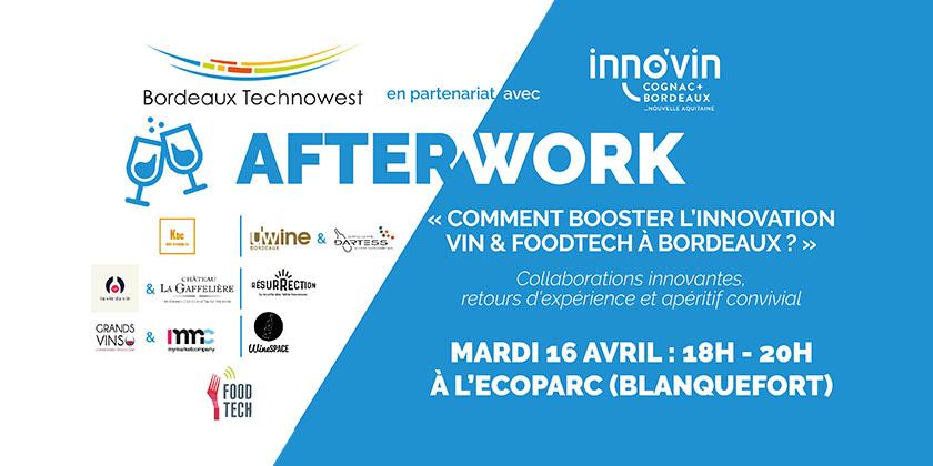 Afterwork « Comment booster l'innovation Vin & FoodTech à Bordeaux ? »