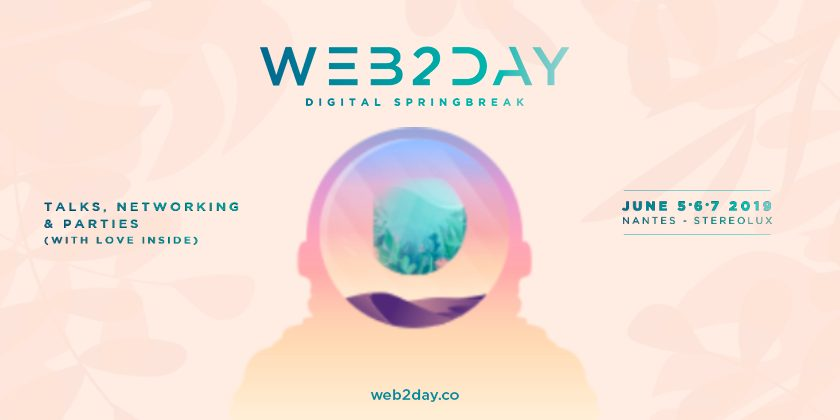 Web2day - Talks, Networking & Parties (with love inside)