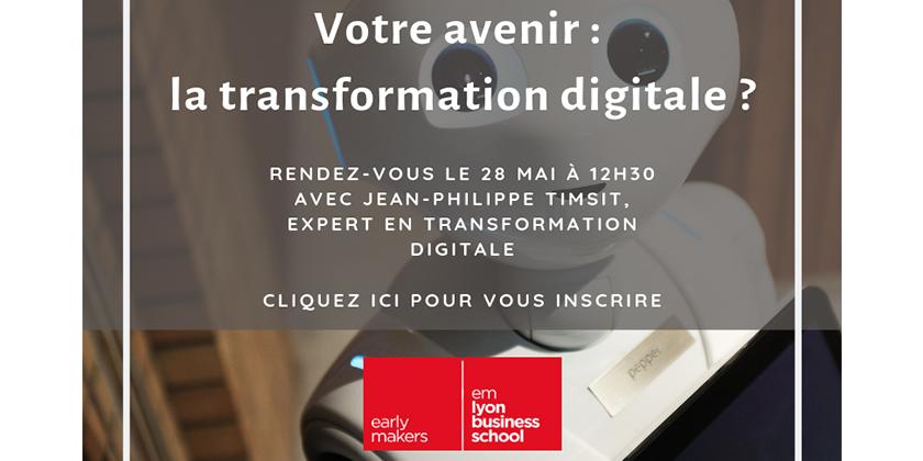 Webinar > Votre avenir : la transformation digitale ?