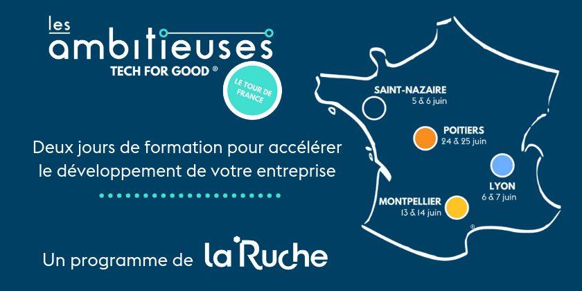 La Ruche lance le Tour de France des Ambitieuses TechForGood