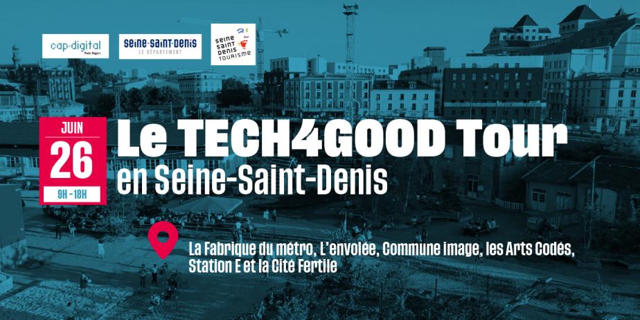 Summit TECH4GOOD Tour en Seine-Saint-Denis