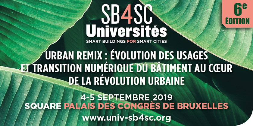 6ème édition des Universités d'Été Smart Buildings for Smart Cities, à Bruxelles