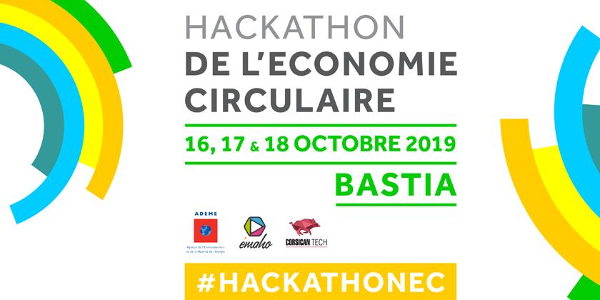 Le premier Hackathon de l'Economie Circulaire - Bastia, Corsica