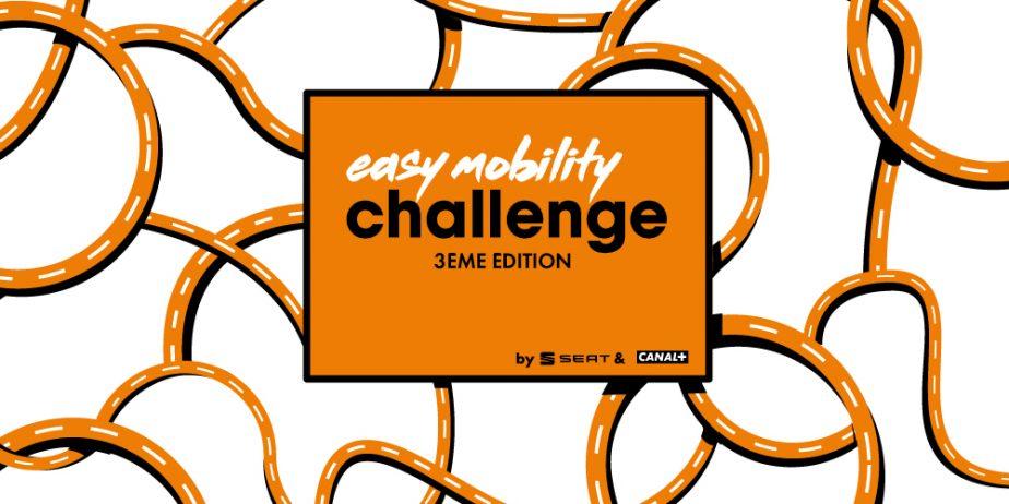 Grande Finale de l' Easy Mobility Challenge saison 3 : concours de start-ups mobilité de Canal+ et SEAT