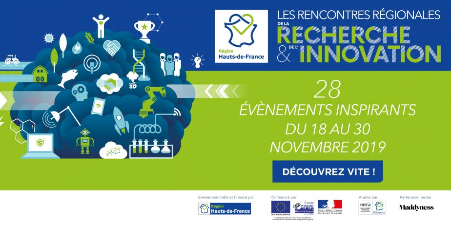 Les Rencontres Régionales de la Recherche et de l'Innovation en Hauts-de-France