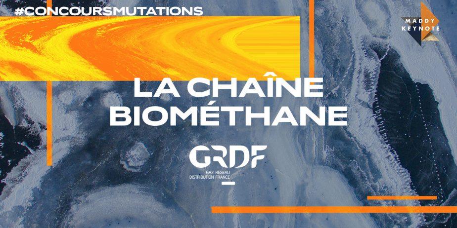 Concours Mutations - LA CHAÎNE BIOMÉTHANE by GRDF