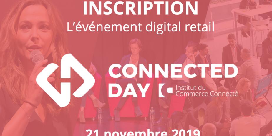 Connected Day, la journée dédiée au digital retail !