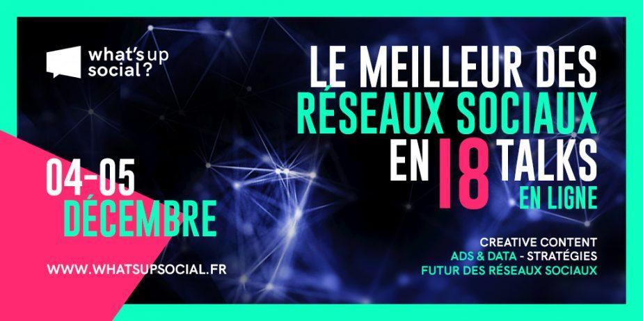 What's Up Social, l'événement virtuel à destination de la communauté social media
