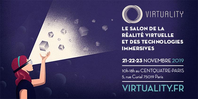 Virtuality Paris 2019 - Le salon de la réalité virtuelle et des technologies immersives