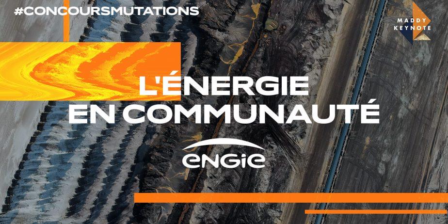 Concours Mutations - L'ÉNERGIE EN COMMUNAUTÉ by ENGIE & Wefound