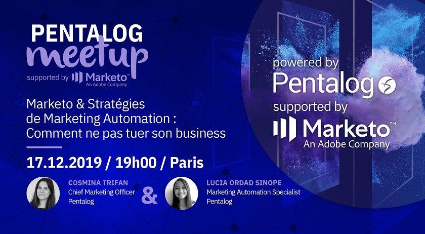 Meetup Marketo & Stratégies de Marketing Automation : Comment ne pas tuer son business
