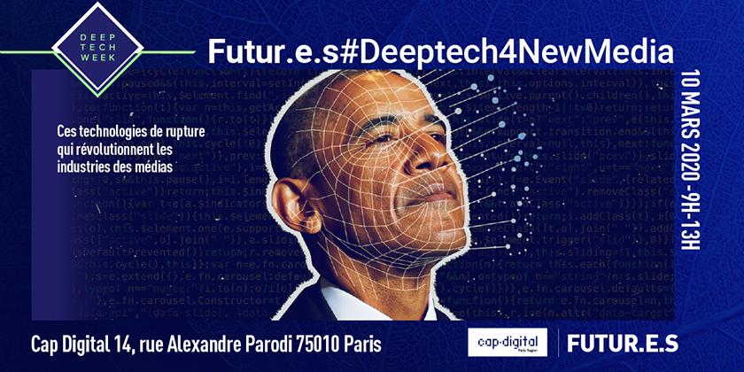 Futur.e.s #DeepTech4NewMedia - Quand les DeepTechs propulsent les ICC