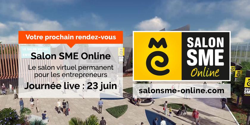 Salon SME Online, le salon virtuel permanent pour les entrepreneurs