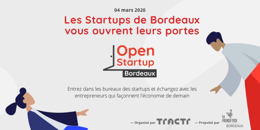 Open Startup vous ouvre les portes de l'écosystème startup bordelais