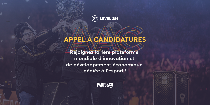 Appel à candidatures Esport - Level 256