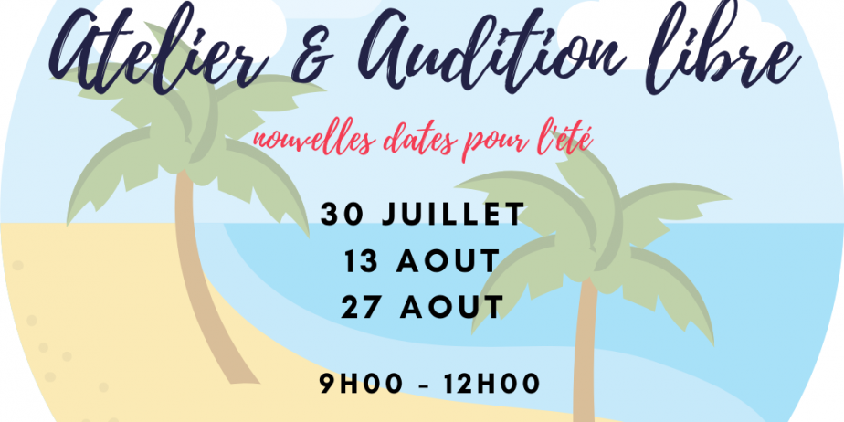 Atelier & Audition libre