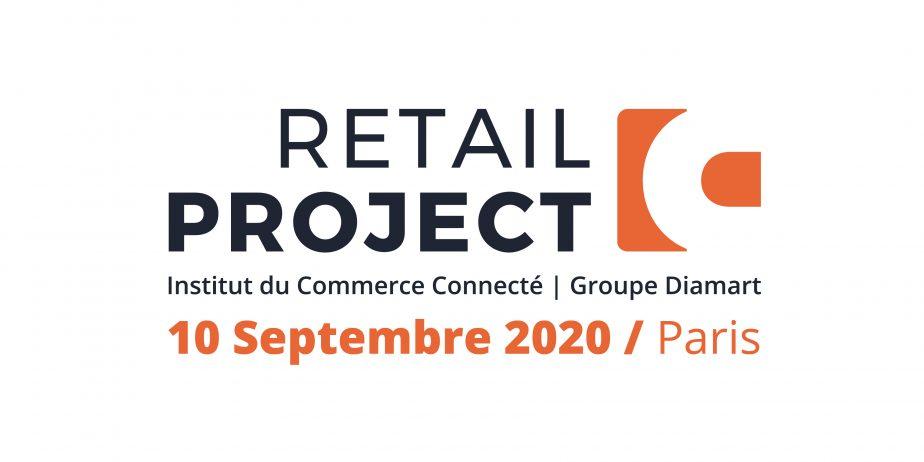 Retail Project 2020 : l'événement de ceux qui inventent le retail d'après