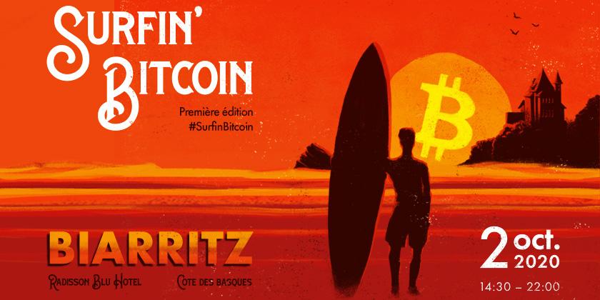 Surfin' Bitcoin, la conférence 100% Bitcoin à Biarritz le 2 Octobre 2020