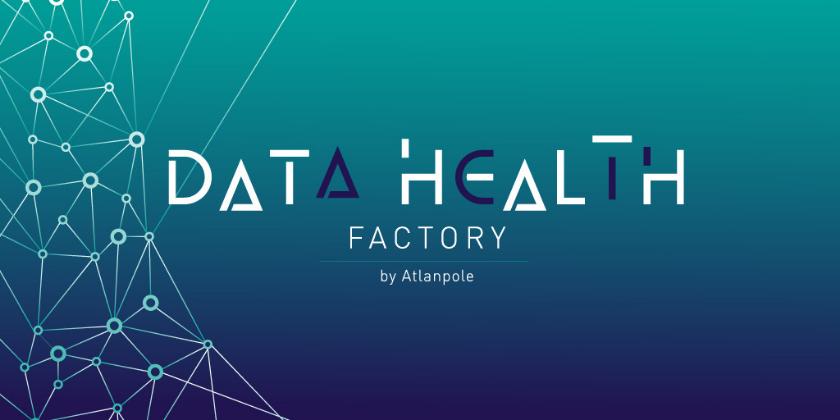 Premièresaison de la Data Health Factory by Atlanpole