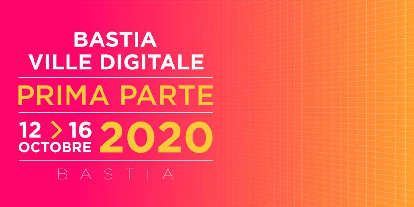 Bastia Ville Digitale - Dixième édition
