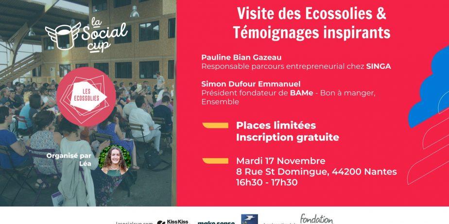 Visite des Ecossolies & Témoignages inspirants - Nantes