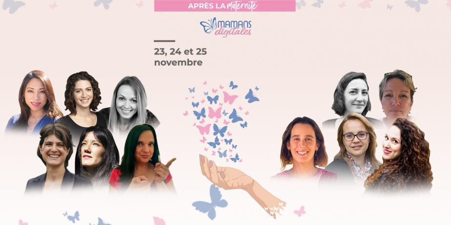 1er Congrès virtuel de la réinvention professionnelle suite à la maternité par Mamans Digitales